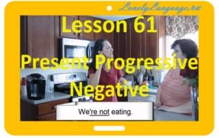 Отрицания в Present Progressive - 61 урок - английский для начинающих с Дженнифер